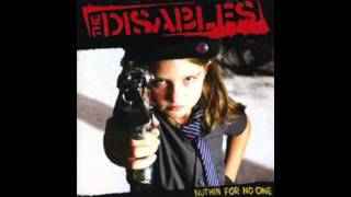The Disables - I Can't Get a Job Cause I Don't Have a Gun