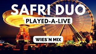 Safri Duo - Played a Live (Wies´n Mix | Achterbahn Mix)
