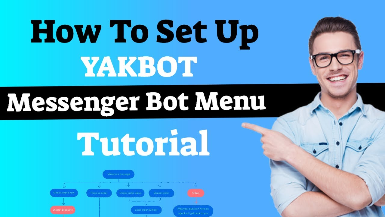 How To Create A YakBot Messenger Bot Menu