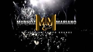 Munhoz e Mariano | Abertura (DVD Ao Vivo em Campo Grande Vol.1)