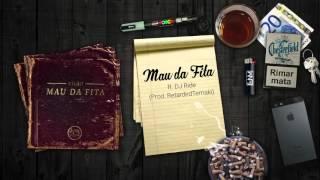 Vilão - Mau da Fita (ft. DJ Ride) [Mau da Fita 2015]
