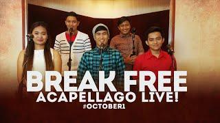 BREAK FREE Ariana Grande A Cappella Cover - ACAPELLAGO [Live Recording]