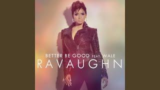 Better Be Good (Explicit Deep Radio Mix)