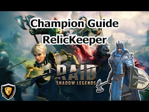 RAID: SL - RelicKeeper Champion Guide