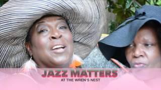 Jazz Matters @ The Wren's Nest - Experiencing Jazz Cabaret Style