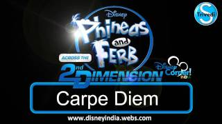 Carpe Diem HD Phineas and Ferb Across The Second Dimension