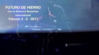 Futuro de Hierro - live at Zasavje Noisefest