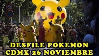 Pikachu invadira la CDMX en desfile Pokémon 26 de Noviembre