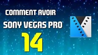 [TUTO] Comment avoir Sony Vegas Pro 14 gratuitement ?