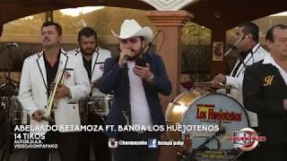 Abelardo Retamoza Ft. Banda Los Huejoteños- 14 Tiros [Cover En Vivo] Corridos 2018