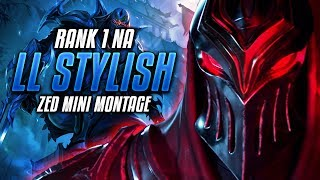 ll Stylish Zed Mini Montage | Rank 1 Na Zed High / Challenger ELO