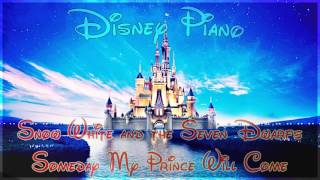 "Disney Piano - Snow White and the Seven Dwarfs ""Someday My Prince Will Come"" - Relaxing Piano"
