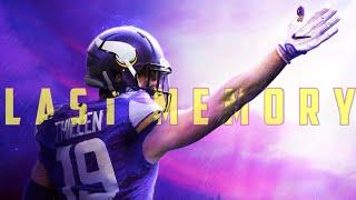 "Adam Thielen || ""Last Memory"" ᴴᴰ || Minnesota Vikings Highlights ||"