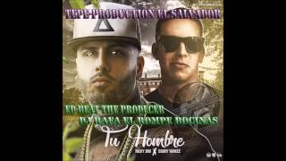 Tu Hombre Nicky Jam - Tepe-Production El Salvador (ED-Beat Ft Dj Rafa)