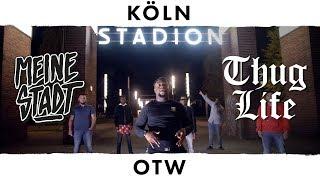 """OTW - Thug Life - Meine Stadt """"Köln"""" - Cgn Jungel"""