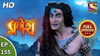 Vighnaharta Ganesh - Ep 155 - Full Episode - 28th  March, 2018 width=