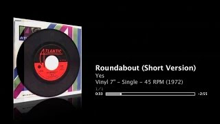 Yes - Roundabout - clean sound - 45 RPM Short Version - restored edit
