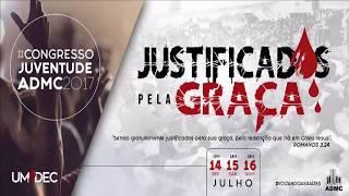 UMADEC :: CONGRESSO 2017 :: JUSTIFICADOS PELA GRAÇA