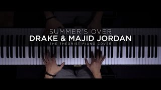 Drake & Majid Jordan - Summer's Over Interlude | The Theorist Piano Cover