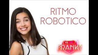 YO SOY FRANKY 2 - Ritmo Robótico (Letra Oficial)