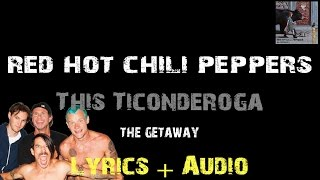 Red Hot Chili Peppers - This Ticonderoga [ Lyrics ]