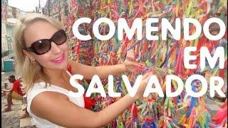 VLOG #01- Comendo em Salvador
