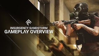 Insurgency: Sandstorm Console Gameplay Trailer Features Chaotic Action