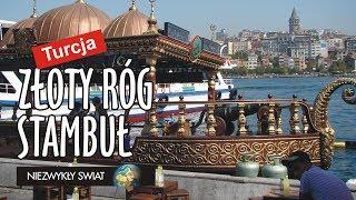 Niezwykly Swiat - Turcja - Stambuł - Złoty Róg