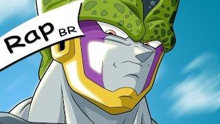 Rap Do Cell ( Dragon ball Z ) Lene / RapTributo