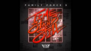 Let It Be Love - Time Stands Still - Family Force 5