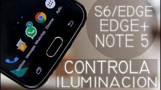 Controlar Iluminación Botonera S6/Edge/Edge+/Note 5!