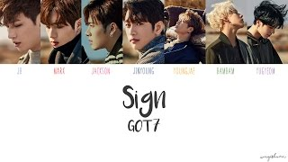 GOT7- Sign (Color Coded Han/Rom/Eng Lyrics)