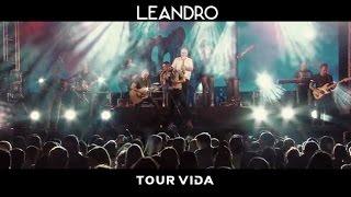 Leandro   Promo Tour Vida