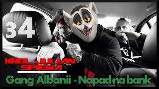 Król Julian śpiewa [#34] ft. Gang Albanii - Napad na bank - Full HD