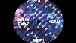 Giovanni Carozza - Aymara (Original Mix)
