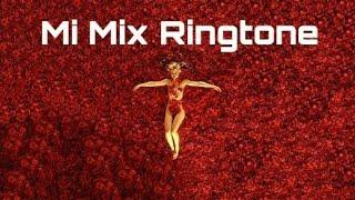 Mi Mix Ringtone (Xiaomi)
