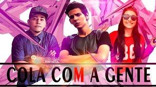 COLA COM A GENTE - BIBI ft. MAGUIN & STEEZY [ESPECIAL 1M]