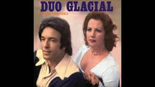 Canarinho Prisioneiro - Duo Glacial