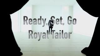 Ready, Set, Go - Royal Tailor | GoBros Dance | Choreography by Andrew Gordon