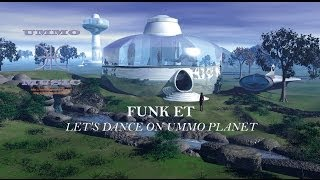 VIDEO CLIP- ALBUM BEST OF UMMO MUSIC - FUNK E.T. - LET S DANCE ON UMMO PLANET
