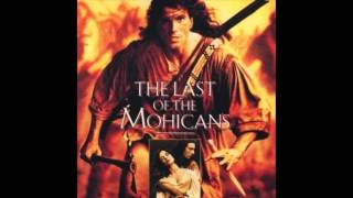 The Last of the Mohicans - Main Titles (Orchestral Version)