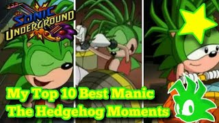 My Top 10 Best 🌟 Manic The Hedgehog Moments 🏃From Sonic Underground! 🎥