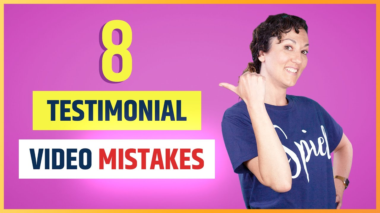 Don't make these 8 Testimonial Video Mistakes!
