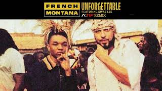 French Montana - Unforgettable Ft.Swae Lee [A:TIP TRAP REMIX]