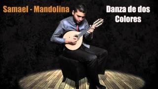 Samel Mandolina - Danza de dos Colores (Audio) Mandolina Venezolana