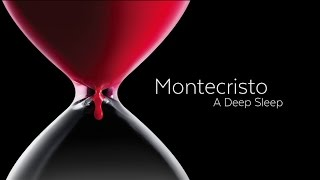 "OPENING MONTECRISTO LAUNCHING ALBUM ""A DEEP SLEEP"""