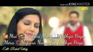 Mai Sarkari Mein Padhya Hoya | Haryanivi song | whatss app status