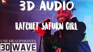 Aminé - RATCHET SATURN GIRL | 3D Audio (Use Headphones)