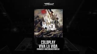 Coldplay - Viva La Vida (Stormerz & Anklebreaker Bootleg)
