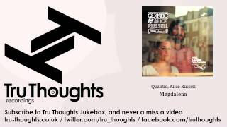 Quantic, Alice Russell - Magdalena - feat. The Combo Bárbaro